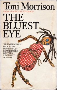 toni morrisons the bluest eye essay This essay explores how the bluest eye by toni morrison examines the influences of outside forces such as race, class, and gender on the main character pecola breedlove morrison portrays the ways in which internalised racism and beauty ideals influence her as the most vulnerable member of a community: a young.